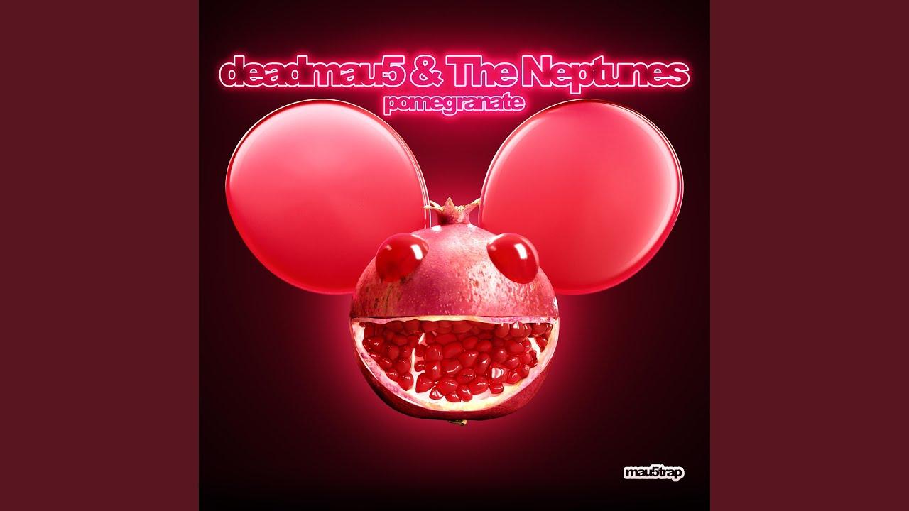 The Neptunes y Deadmau5 Pomegranate